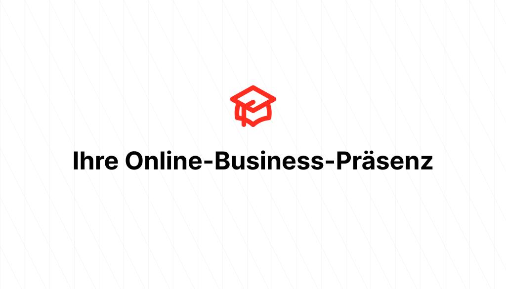 Ihre Online-Business-Präsenz