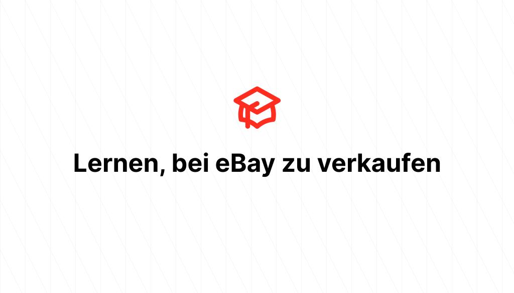 Lernen, bei eBay zu verkaufen