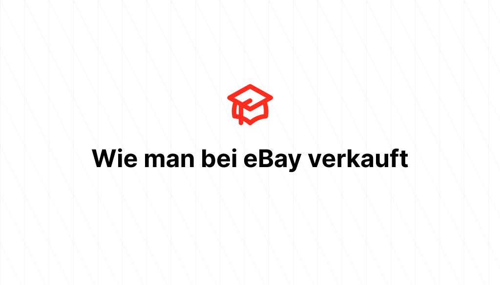 Wie man bei eBay verkauft